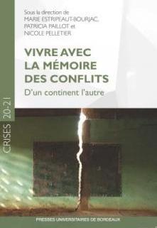 Crises 20-21 / 2021 - Vivre avec la mémoire des conflits. D'un continent l'autre