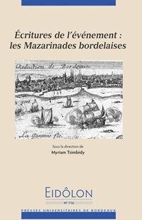 Eidôlon, n°116, 2016 - Écritures de l'événement : les Mazarinades bordelaises