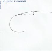 2017/ Pierre Baumann, Sabine Delcour - De Cibecue à Lemniscate