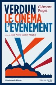 2016, Clément PUGET, Verdun, le cinéma, l'événement