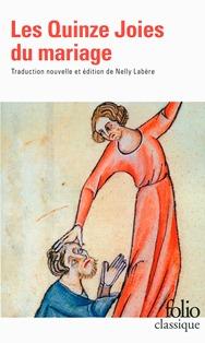 2016, Les Quinze Joies du mariage, édition et traduction Nelly LABERE