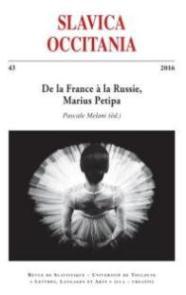 2016, De la France à la Russie, Marius Petipa : Contexte, trajectoire, héritage, Pascale Melani (éd)