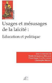 2017, Usages et mésusages de la laïcité : éducation et politique