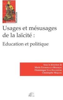 2018, oct. - Usages et mésusages de la laïcité : Éducation et politique