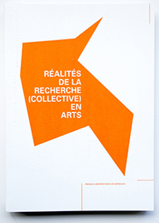 2019, avril : Réalités de la recherche (collective) en arts