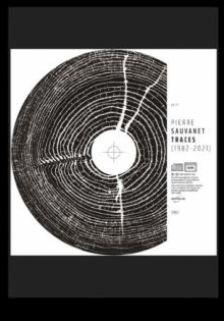 2021, CD : Traces (1982-2021), Pierre Sauvanet