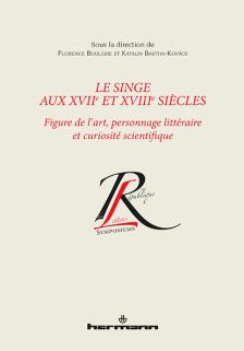 2019, mai: Le singe aux XVIIe et XVIIIe siècles